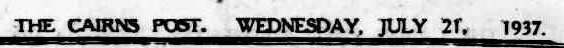 Cairns Post 21 July 1937